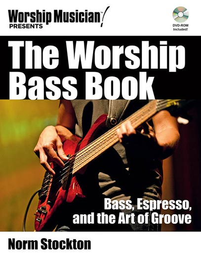 Hal Leonard The Worship Bass book: Bass, Espresso, and the Art of Groove