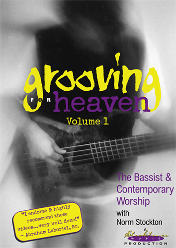 Grooving For Heaven Volume 1 DVD Cover - Norm Stockton