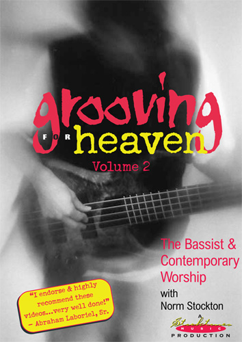 Grooving for Heaven Volume 2 DVD - Norm Stockton