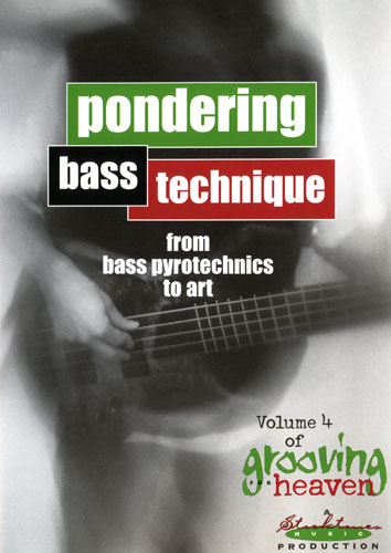 Grooving for Heaven Volume 4 - Pondering Bass Technique - Norm Stockton